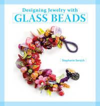 Designing Jewelry with Glass Beads by Stephanie Sersich