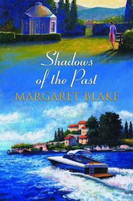 Shadows of the Past by Margaret Blake