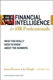 Financial Intelligence for HR Professionals by Karen Berman