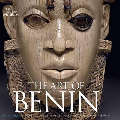 Art of Benin by Nigel Barley