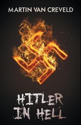 Hitler in Hell by Martin Van Creveld image
