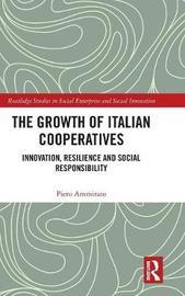 The Growth of Italian Cooperatives by Piero Ammirato