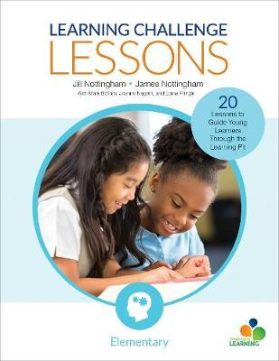 Learning Challenge Lessons, Elementary by Jill Nottingham