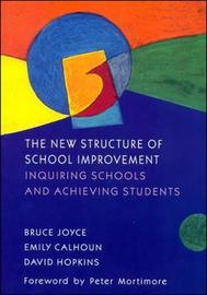New Structure of School Improvement by Bruce R Joyce