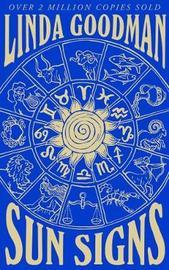 Linda Goodman's Sun Signs by Linda Goodman