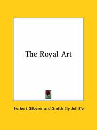 The Royal Art by Herbert Silberer