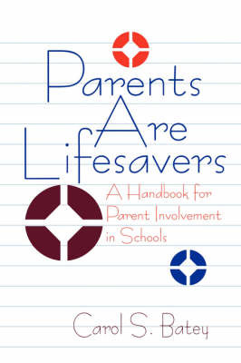 Parents Are Lifesavers by Carol S. Batey image