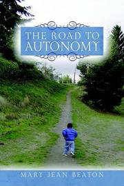 The Road to Autonomy by Jean Beaton image