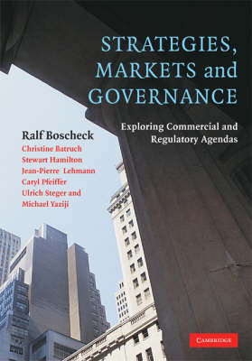 Strategies, Markets and Governance by Ralf Boscheck