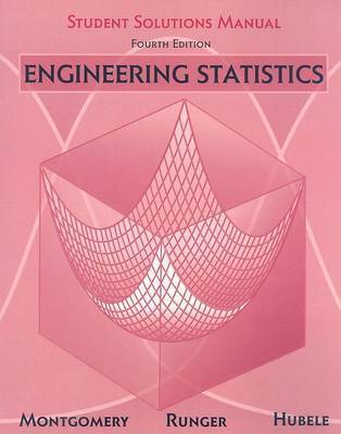 Engineering Statistics: Student Solutions Manual by Douglas C. Montgomery