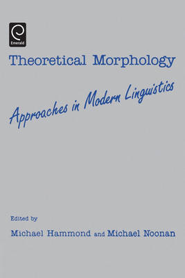 Theoretical Morphology by Michael Hammond