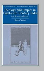 Cambridge Studies in Indian History and Society: Series Number 14 by Robert Travers image