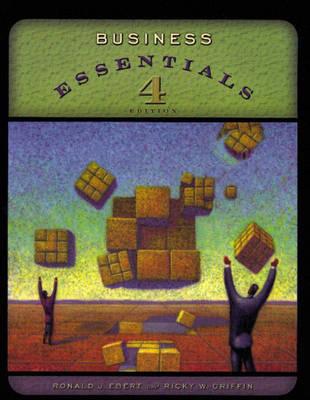 Business Essentials by Ronald J Ebert