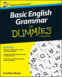 Basic English Grammar For Dummies - UK by Geraldine Woods