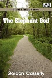 The Elephant God by Gordon Casserly image