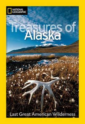 National Geographic Treasures of Alaska by Jeff Rennicke
