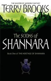 The Scions of Shannara (Heritage of Shannara #1) by Terry Brooks