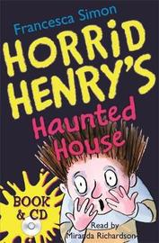 Horrid Henry's Haunted House by Francesca Simon image