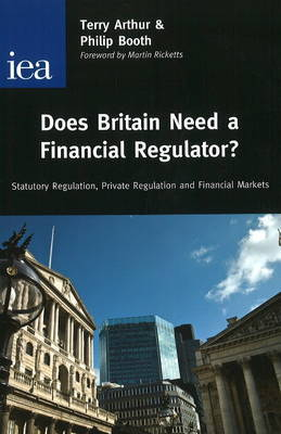 Does Britain Need a Financial Regulator? by Philip Booth image