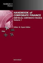 Handbook of Corporate Finance: Volume 1