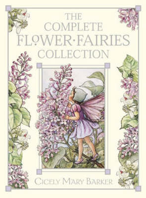 The Flower Fairies Complete Collection by Cicely Mary Barker