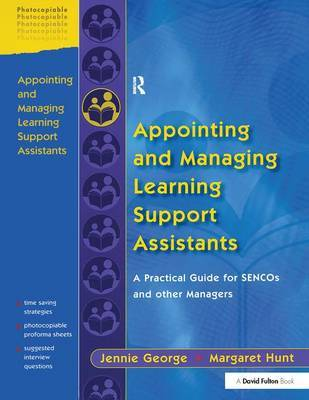 Appointing and Managing Learning Support Assistants by Jennie George