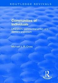 Communities of Individuals by Michael J R Cross