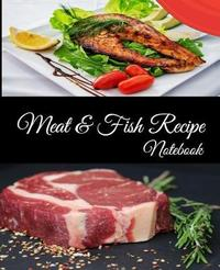 Meat And Fish Recipe Notebook by Peach Banana Press image