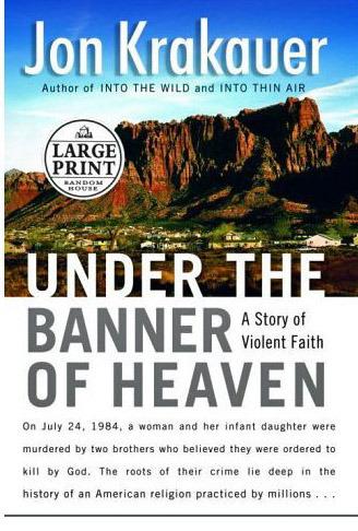 Lge Pri Under the Banner of Heaven by Jon Krakauer