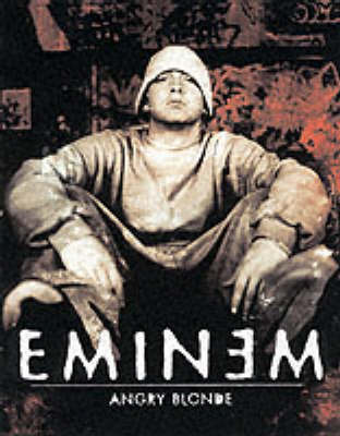 Angry Blonde by Eminem