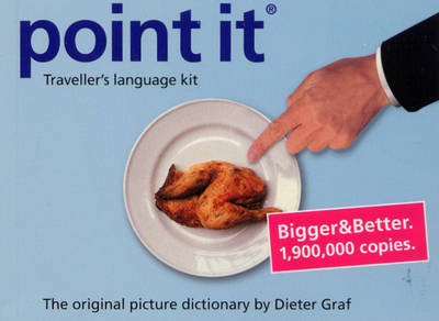 Point it: Traveller's Language Kit - The Original Picture Dictionary by Dieter Graf