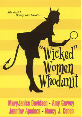 """""""Wicked"""" Women Whodunit: WITH Letters to My Readers AND Single White Dead Guy AND Fast Boys AND Three Men and a Body by MaryJanice Davidson"""