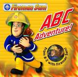 Fireman Sam ABC Adventure!: from A-Z with Fireman Sam!
