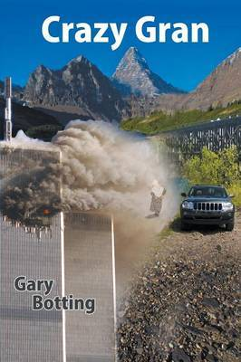 Crazy Gran by Gary Botting