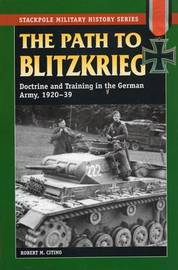 Path to Blitzkrieg by Robert M. Citino image