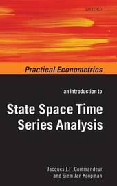 An Introduction to State Space Time Series Analysis by Jacques J.F. Commandeur