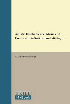 Artistic Disobedience by Claudio Bacciagaluppi