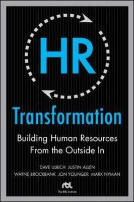 HR Transformation: Building Human Resources From the Outside In by Dave Ulrich image
