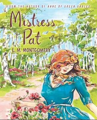 Mistress Pat by L.M.Montgomery image