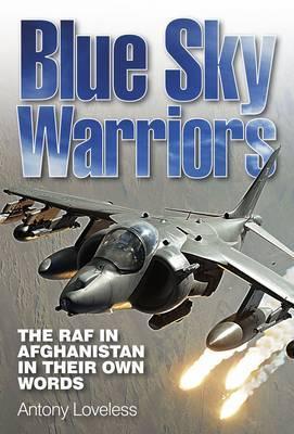 Blue Sky Warriors by Antony Loveless