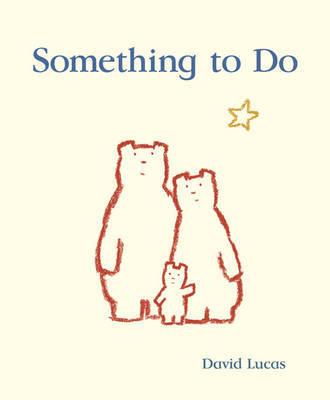 Something to Do by David Lucas