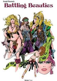 Frank Thorne's Battling Beauties by Frank Thorne