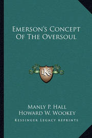 Emerson's Concept of the Oversoul by Manly P. Hall