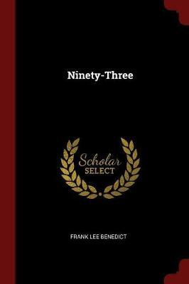 Ninety-Three by Frank Lee Benedict