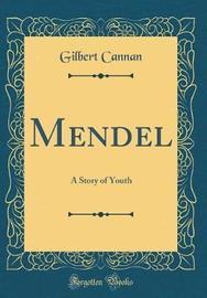 Mendel by Gilbert Cannan image