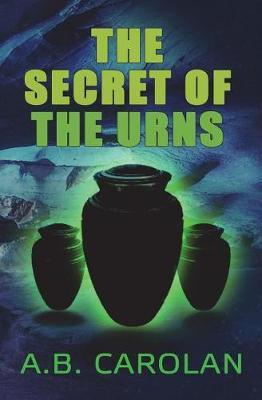 The Secret of the Urns by A B Carolan image