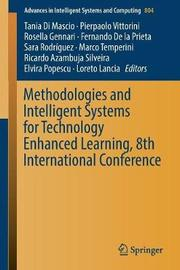 Methodologies and Intelligent Systems for Technology Enhanced Learning, 8th International Conference