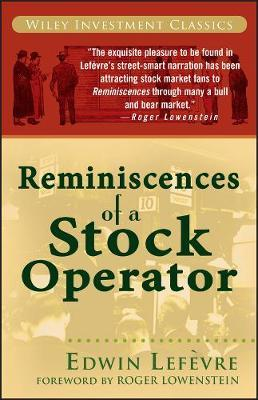 Reminiscences of a Stock Operator by Edwin Lefevre