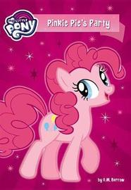 My Little Pony: Pinkie Pie's Party by G M Berrow