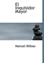 El Inquisidor Mayor by Manuel Bilbao image